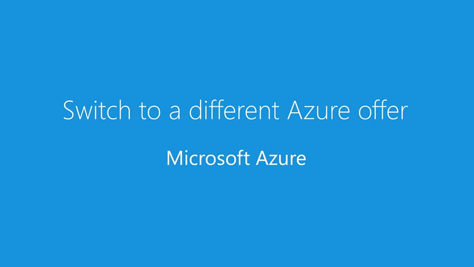Switch to a different Azure offer
