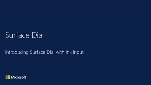 Introducing Surface Dial with Ink Input