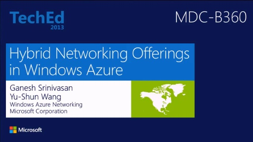 Hybrid Networking Offerings in Windows Azure