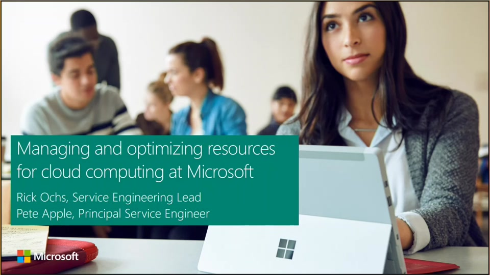 Managing and optimizing resources for cloud computing at Microsoft