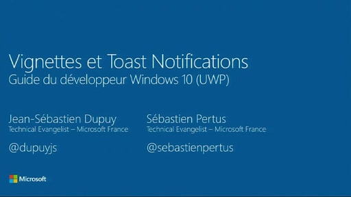 Guide du développeur Windows 10 - 7. Vignettes et Toasts notifications