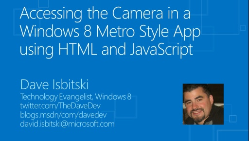 Accessing the Camera in a Windows 8 Metro Style App using HTML and JavaScript