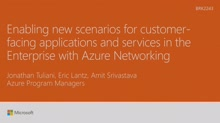 Enable new scenarios for customer-facing applications and services in the Enterprise