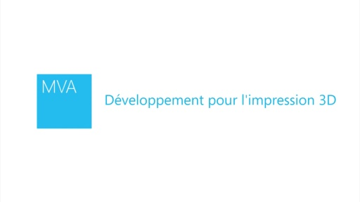 Développement pour l'impression 3D
