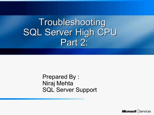 Troubleshooting SQL server High CPU : Part 2