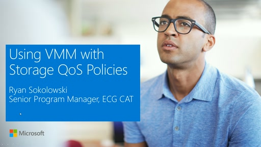 Storage QoS - Using VMM with Policies