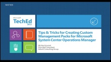 Tips & Tricks for Creating Custom Management Packs for Microsoft System Center Operations Manager