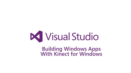 Building Windows Apps with Kinect for Windows