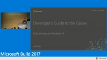 Developer's Guide to the Galaxy #WinDev, Part 1