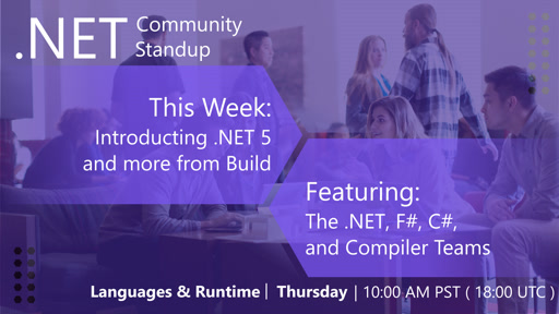 Languages & Runtime: .NET Community Standup - May 23rd 2019 - Introducing .NET 5