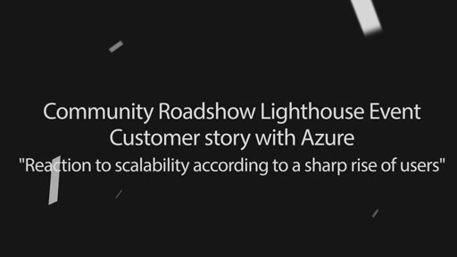 Customer Story with Azure
