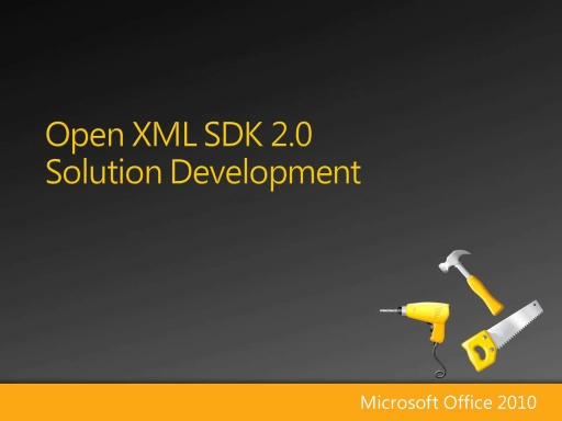 Introduction to Open XML SDK 2.0: Solution Development - Part 2