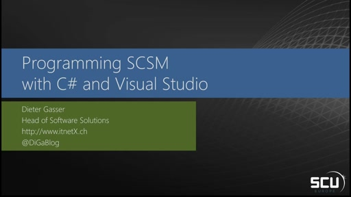 Programming SCSM with C# and Visual Studio