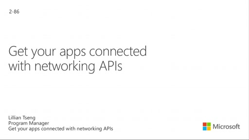 Getting Your Apps Connected with Networking APIs