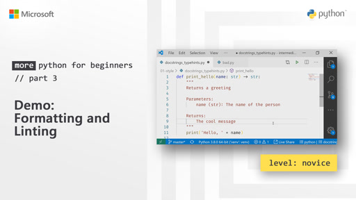 Demo: Formatting and Linting |  More Python for Beginners [3 of 20]