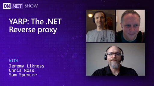 YARP: The .NET Reverse proxy