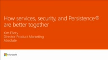 Discover how services, security and persistence are better together