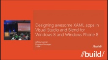 Designing awesome XAML apps in Visual Studio and Blend for Windows 8 and Windows Phone 8