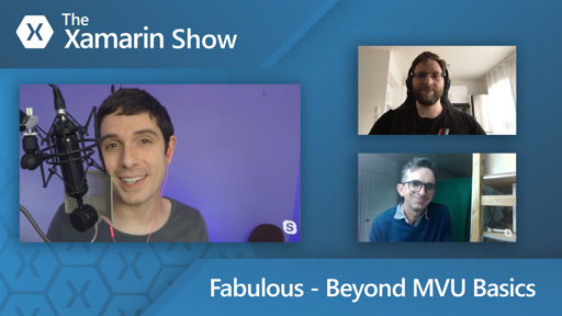 F# Fabulous - Beyond MVU Basics | The Xamarin Show