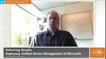 TechNet Radio: Delivering Results - Deploying Unified Device Management at Microsoft