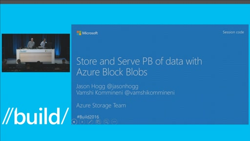 Learn How to Store and Serve PBs of Object Data with Azure Block Blobs