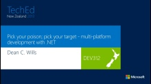 Pick your poison; pick your target - multi-platform development with .NET