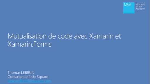 01 - Mutualisation de code avec Xamarin et Xamarin.Forms  - Introduction