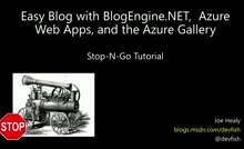 BlogEngine.NET - Azure based Blog Up and Running in Ten Minutes - Stop and Go Tutorial