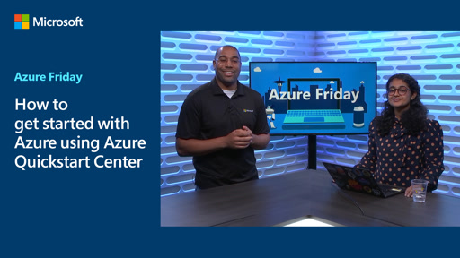 How to get started with Azure using Azure Quickstart Center
