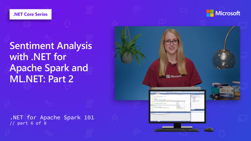 Sentiment Analysis with .NET for Apache Spark and ML.NET: Part 2  [6 of 8]