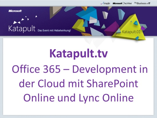 Office 365 - Development in der Cloud mit SharePoint Online und Lync Online