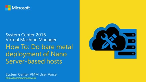 Demo: Bare Metal Deployment of Nano Server