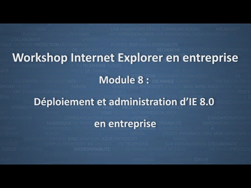 Workshop Internet Explorer en entreprise - module 8/12
