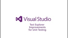 Test Explorer Improvements for Unit Testing