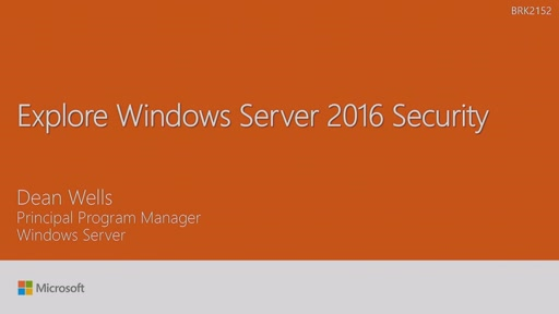 Explore Windows Server 2016 Security
