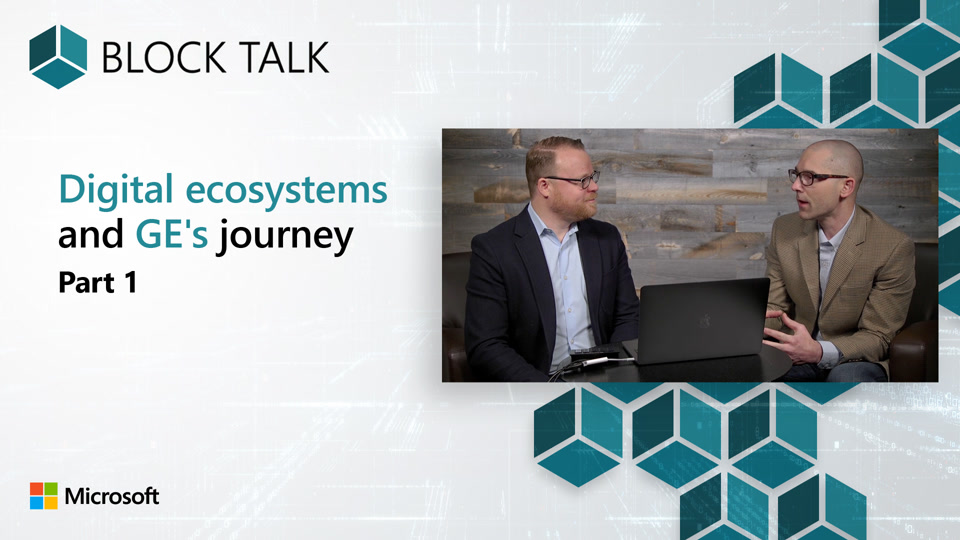 Digital ecosystems and GE's journey - Part 1