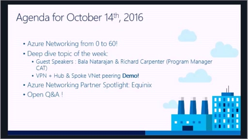 Azure Networking Fridays 10/14/2016