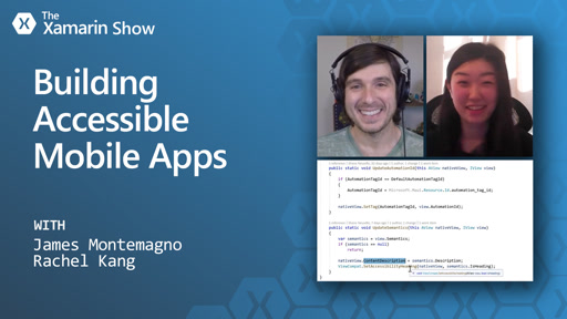 Building Accessible Mobile Apps | The Xamarin Show