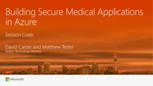 Building Secure Medical Applications in Azure
