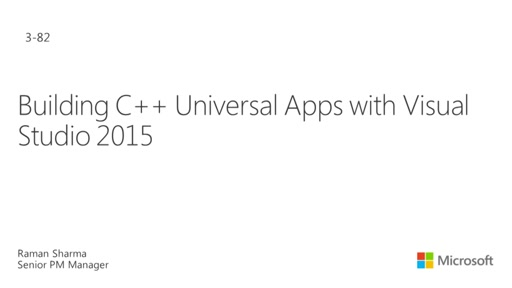Building C++ Universal Apps with Visual Studio 2015