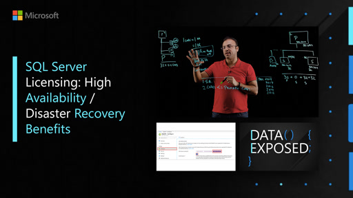 SQL Server Licensing: High Availability / Disaster Recovery Benefits | Data Exposed