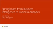 Meetup:  Springboard from business intelligence to business analytics