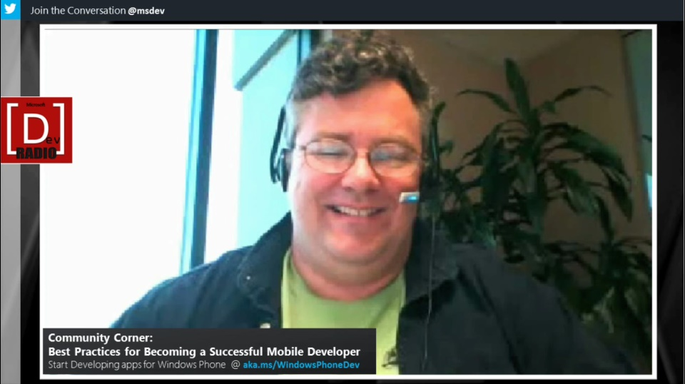 Microsoft DevRadio: Community Corner - Best Practices for Becoming a Successful Mobile Developer