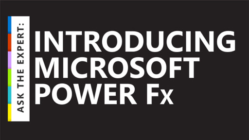 Ask the Expert: Introducing Microsoft Power Fx