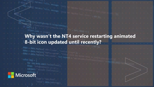 Why wasn't the NT4 service restarting animated 8bit icon updated until recently | One Dev Question