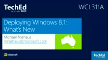 Deploying Windows 8.1:  What's New
