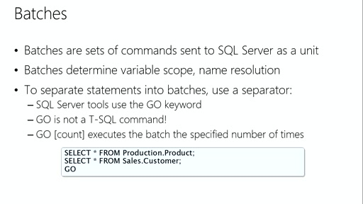 Querying with Transact-SQL: (10) ​Programming with Transact-SQL