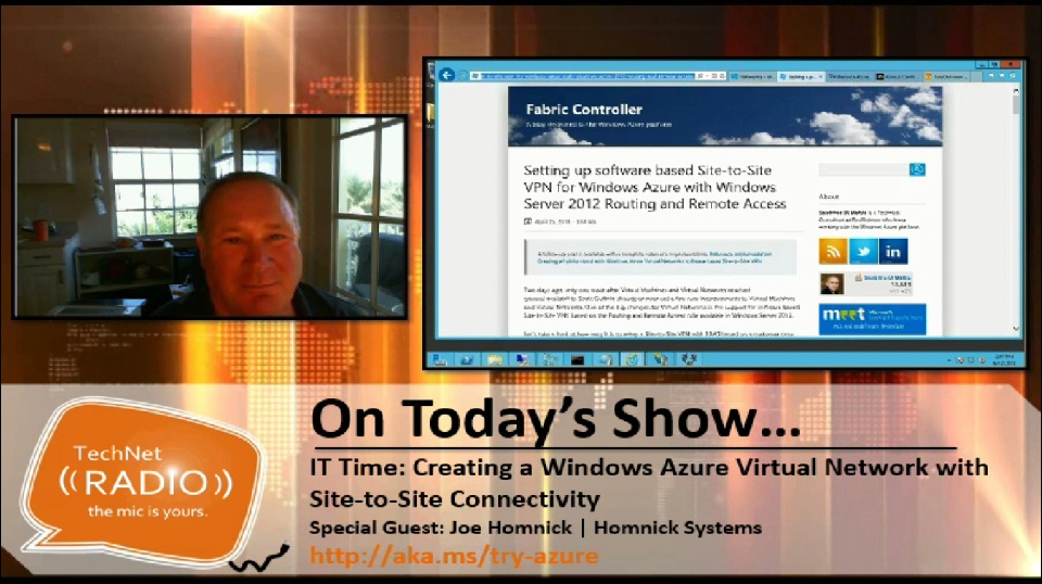 TechNet Radio: IT Time – Creating a Windows Azure Virtual Network with Site-to-Site Connectivity