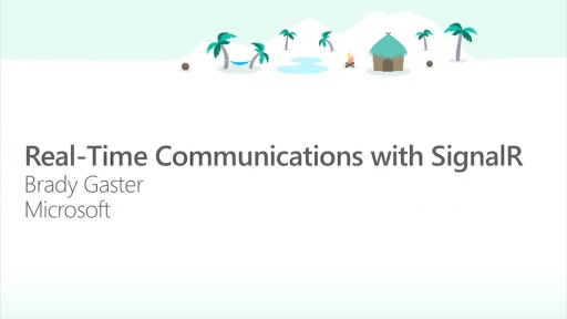 Real-time Communications with SignalR