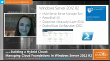 TechNet Radio: (Part 4) Building Your Hybrid Cloud - Managing Cloud Foundations with Windows Server 2012 R2